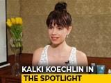 Video: Kalki Koechlin Is Scared Of The Paparrazi Culture