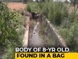 Video: Girl's Body, Hand Missing, Fished Out Of Drain In Haryana's Rohtak