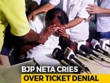 Video : BJP Leader Weeps At Not Making Candidates' List, Meltdown On Camera