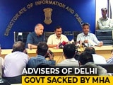 Video: 9 Arvind Kejriwal Aides Sacked By Centre, Worked For Rs 2.50, Says One