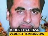 Video : Independent Probe Into Judge Loya's Death? Supreme Court To Decide Tomorrow
