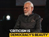"Video : ""I Want This Government To Be Criticised"": PM Modi"