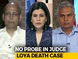 "Video : ""No Probe In Judge Loya's Death"": Is The Case Now Settled?"