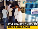 Video : Cash Crunch In Smaller Towns? UP Reality Check