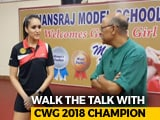 Video : Walk The Talk With Manika Batra, CWG 2018 Table Tennis Gold Medallist
