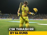 Shane Watson Ton Propels Chennai Super Kings To A 64-Run Win Over Rajasthan Royals