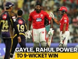 Video : IPL 2018: Gayle, Rahul Lead KXIP To A 9-Wicket Win (DLS) Over KKR