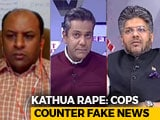Video : How Fake News Is Attempting To Derail Kathua Rape Probe