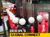 Video : IPL Cricket Balls Made In Melbourne