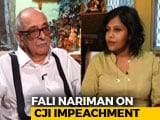 Video : Why Fali Nariman Opposes Chief Justice's Impeachment