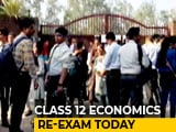 Video : 6 Lakh Students To Write Class 12 Economics Re-Test Today