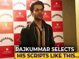 Video : Watch! How Does Rajkummar Rao Select His Scripts?