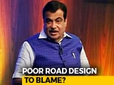 Video: How Nitin Gadkari Plans To Make India's Roads Safer