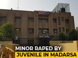 Video : 11-Year-Old Raped Allegedly By Teen, Held Captive At Madrasa Near Delhi