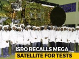 Video : ISRO Recalls Mega Communications Satellite GSAT-11 From South America For Further Testing