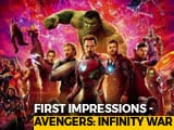 Video : First Impressions Of <i>Avengers: Infinity War</i>