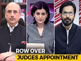 Video: Has The Government-Judiciary Rift Widened?