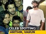 Video : Celeb Spotting! Hrithik Roshan, Varun Dhawan & Others