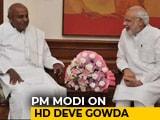 "Video: PM Modi's Praise Of Deve Gowda Will Further ""B-Team"" Theory"
