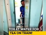 Video : Video Suggests Water From Train Toilet Used In Tea Cans, Vendor Fined