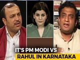 Video : PM Modi vs Rahul Gandhi In Karnataka: Real Issues Take A Backseat?