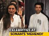 Video : Karan Johar, Rani Mukerji & Other Stars At Sonam Kapoor's Pre-Wedding Celebrations