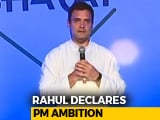 """Video: Rahul Gandhi's """"Yes"""" To Becoming Prime Minister. There's A Big 'If'"""