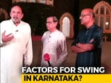 Video : Prannoy Roy Analyses The Swing Factor In Karnataka Election
