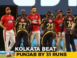 Video: Kolkata Beat Punjab By 31 Runs To Stay In Play-Offs Hunt