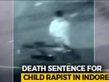 Video : Indore Man Sentenced To Death For Rape And Murder Of 4-Month-Old