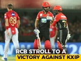 Video : IPL 2018: Royal Challengers Bangalore Stroll To 10-Wicket Win Over Kings XI Punjab
