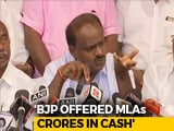 "Video: ""Operation Lotus"": Kumaraswamy Says BJP Offered 100 Crores To His MLAs"