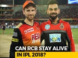 Video : IPL 2018: Can Royal Challengers Bangalore Make The PlayOffs?
