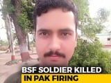 "Video : Soldier Killed In ""Sudden, Unprovoked"" Firing By Pakistan In Jammu's Arnia"