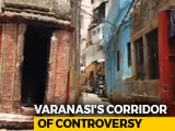 Video : 'Can't Just Bulldoze Our Homes': Varanasi Residents On Upcoming Kashi Corridor